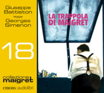 La trappola di Maigret letto da Giuseppe Battiston. Audiolibro. CD Audio formato MP3 - Georges Simenon |