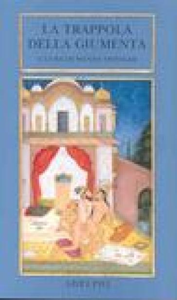 La trappola della giumenta. Una sequenza di immagini erotiche del Bikaner - V. Vergiani |