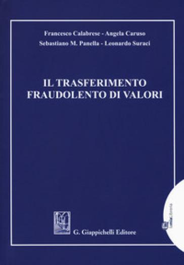 Il trasferimento fraudolento di valori - Francesco Calabrese   Rochesterscifianimecon.com