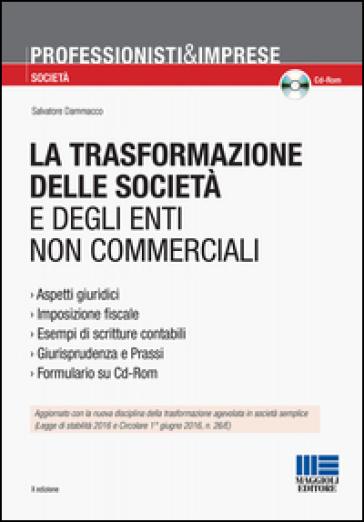 La trasformazione delle società e degli enti non commerciali - Salvatore Dammacco   Rochesterscifianimecon.com