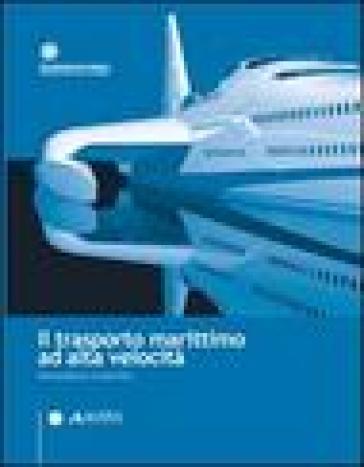 Il trasporto marittimo ad alta velocità