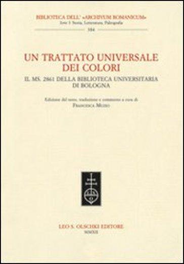 Un trattato universale dei colori. Il ms. 2861 della Biblioteca Universitaria di Bologna - F. Muzio   Rochesterscifianimecon.com