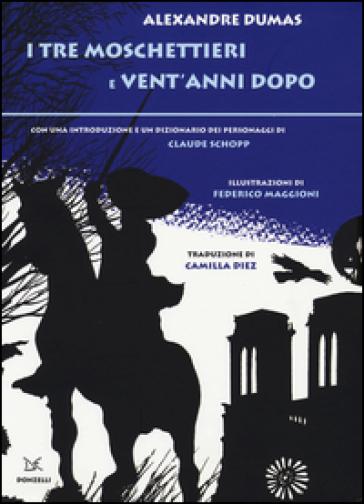 I tre moschettieri-Vent'anni dopo - Alexandre Dumas  