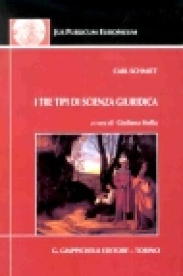 I tre tipi di scienza giuridica - Carl Schmitt  