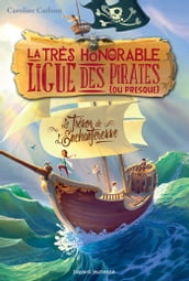 La très honorable ligue des pirates (ou presque), Tome 01