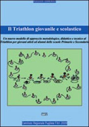 Il triathlon giovanile e scolastico - Domenico Ruggieri |