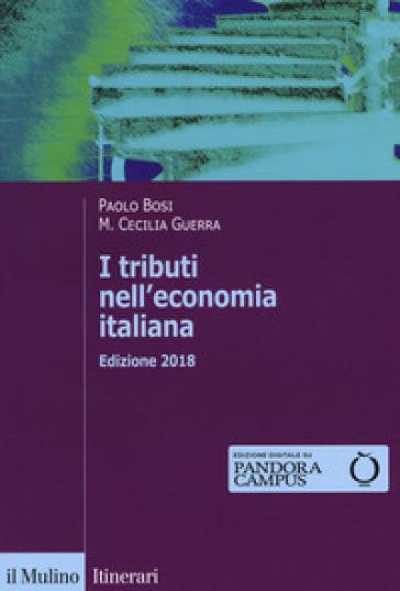 I tributi nell'economia italiana. Con Contenuto digitale per download e accesso on line - Paolo Bosi pdf epub