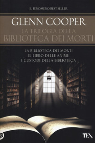 La trilogia della biblioteca dei morti: La biblioteca dei morti-Il libro delle anime-I custodi della biblioteca - Glenn Cooper  