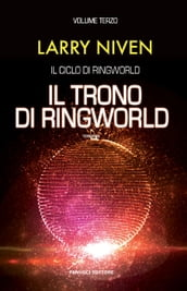 Il trono di Ringworld (Ciclo di Ringworld #3)