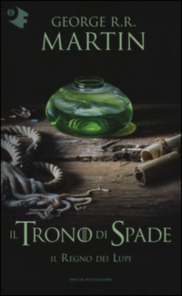 Il trono di spade. 3: Il regno dei lupi - George R.R. Martin | Thecosgala.com