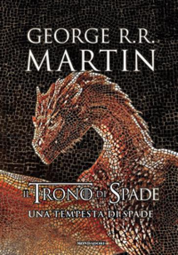 Il trono di spade. Libro3: Una tempesta di spade