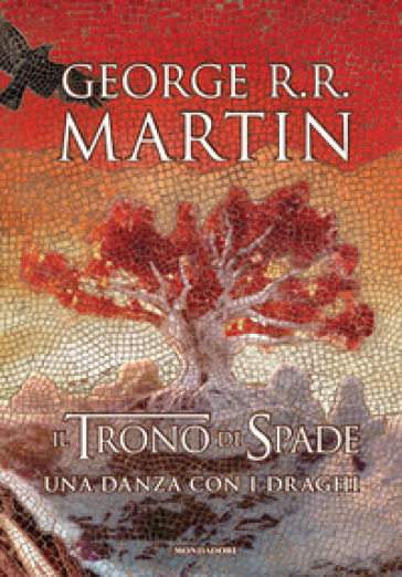Il trono di spade. Libro5: Una danza con i draghi - George R.R. Martin  