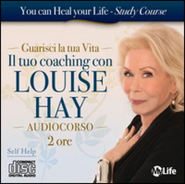 Il tuo coaching con Louise Hay. Audiolibro. 2 CD Audio - Louise L. Hay | Thecosgala.com