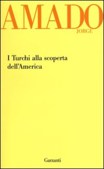 I turchi alla scoperta dell'America - Jorge Amado | Kritjur.org