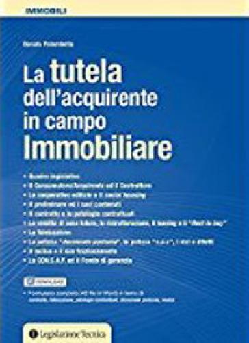La tutela del consumatore in ambito immobiliare - Donato Palombella pdf epub