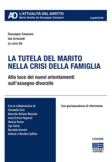 La tutela del marito nella crisi della famiglia - G. Cassano | Thecosgala.com