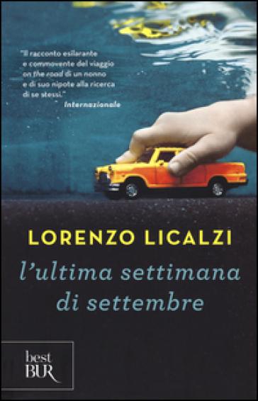 L'ultima settimana di settembre - Lorenzo Licalzi  