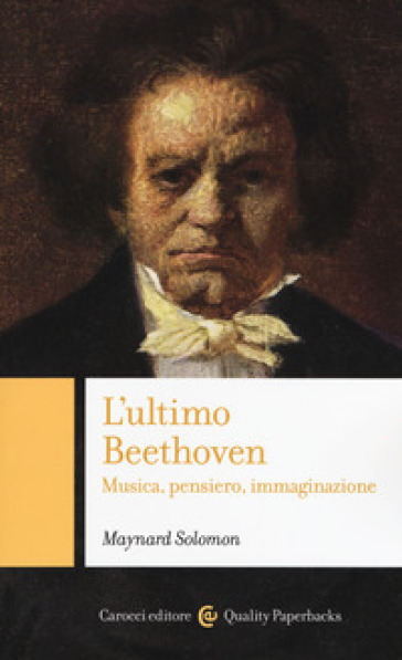 L'ultimo Beethoven. Musica, pensiero, immaginazione - Maynard Solomon pdf epub