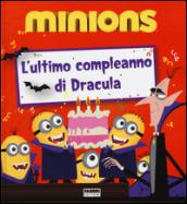 L'ultimo compleanno di Dracula. Minions