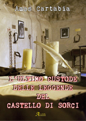 L'ultimo custode delle leggende del castello di Sorci - Amos Cartabia | Kritjur.org