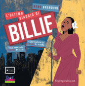 L ultimo viaggio di Billie. Con playlist online