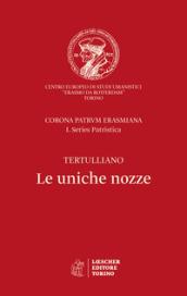 Le uniche nozze. Corona Patrum Erasmiana I. Series Patristica