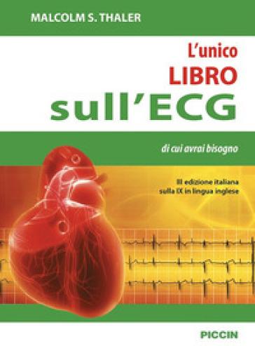 L'unico libro sull'ECG di cui avrai bisogno - Malcolm S. Thaler | Thecosgala.com