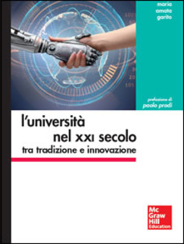 L'università nel XXI secolo tra tradizione e innovazione - M. Amata Garito   Ericsfund.org