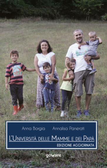L'università delle mamme e dei papà - Anna Borgia |
