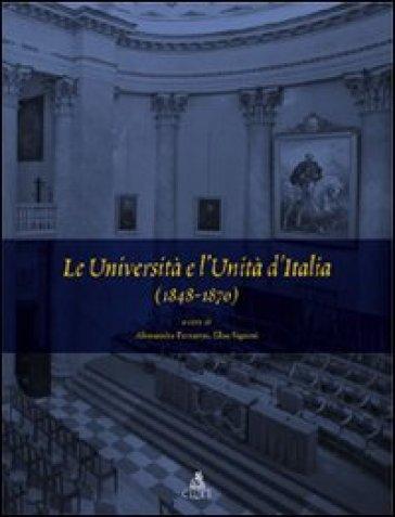 Le università e l'unità d'Italia (1848-1870) - A. Ferraresi | Thecosgala.com