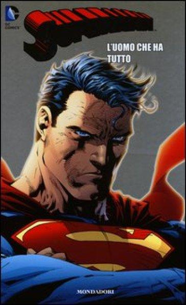 L'uomo che ha tutto. Superman. 20. - Brian Azzarello |
