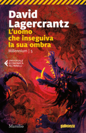 L'uomo che inseguiva la sua ombra. Millennium. 5. - David Lagercrantz pdf epub