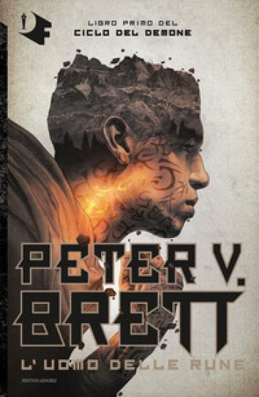 L'uomo delle rune. Ciclo del demone. 1. - Peter V. Brett | Thecosgala.com