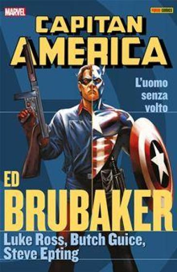 L'uomo senza volto. Capitan America. Ed Brubaker collection. 9. - Ed Brubaker | Rochesterscifianimecon.com