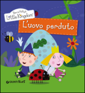L'uovo perduto. Ben & Holly's Little Kingdom