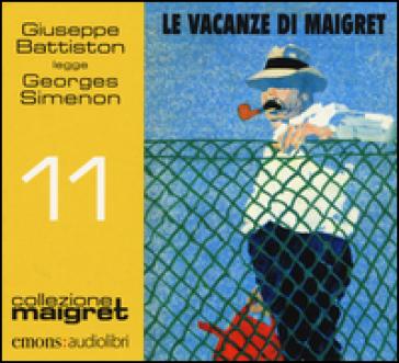 Le vacanze di Maigret letto da Giuseppe Battiston. Audiolibro. CD Audio formato MP3 - Georges Simenon | Rochesterscifianimecon.com