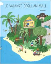Le vacanze degli animali. Ediz. illustrata - Marianne Dubuc