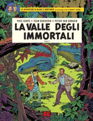 La valle degli immortali. Le avventure di Blake e Mortimer. 2: Il millesimo braccio del Mekong - Yves Sente pdf epub