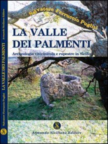 La valle dei palmenti. Archeologia vitinicola e rupestre in Sicilia - Salvatore Puglisi | Thecosgala.com