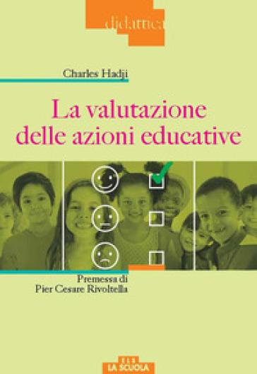 La valutazione delle azioni educative - Charles Hadji pdf epub