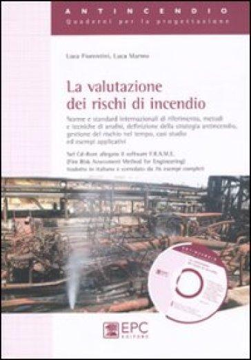 La valutazione dei rischi di incendio - Luca Fiorentini |