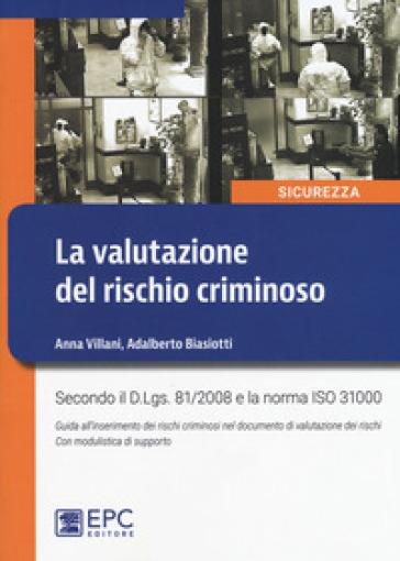 La valutazione del rischio criminoso - Anna Villani | Thecosgala.com