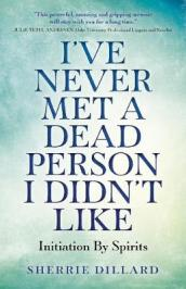 I ve Never Met A Dead Person I Didn t Like