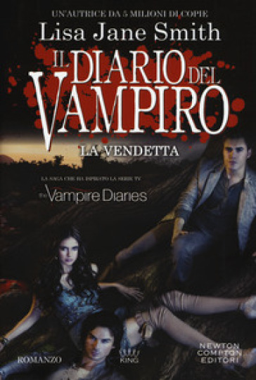 La vendetta. Il diario del vampiro - Lisa Jane Smith  