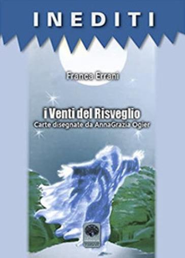 I venti del risveglio. Con Carte - Franca Errani | Ericsfund.org
