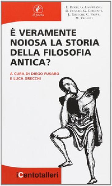 E veramente noiosa la storia della filosofia antica? - D. Fusaro pdf epub