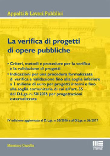 La verifica di progetti di opere pubbliche - Massimo Capolla |