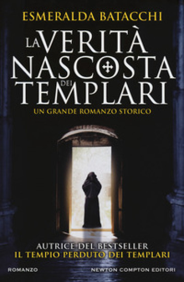 La verità nascosta dei templari - Esmeralda Batacchi   Rochesterscifianimecon.com