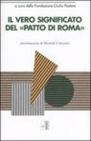 Il vero significato del «Patto di Roma» - Fondazione Giulio Pastore   Rochesterscifianimecon.com