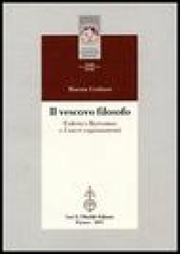 Il vescovo filosofo. Federico Borromeo e I sacri ragionamenti - Marzia Giuliani  